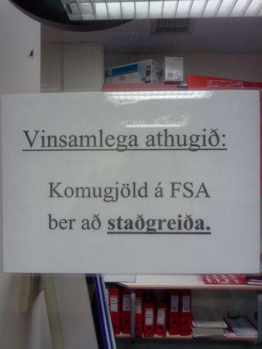 Skilaboð til sjúklinga við neyðarmóttöku FSA (tekið í október 2011)