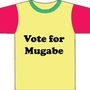 Vote For Mugabe