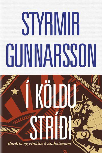 Í köldu stríði - Barátta og vinátta á átakatímum