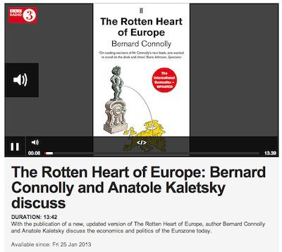 The Rotten Heart of Europe- Bernard Connolly and Anatole Kaletsky discuss