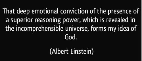 quote-that-deep-emotional-conviction-of-the-presence-of-a-superior-reasoning-power-which-is-revealed-in-albert-eins 1209251.jpg