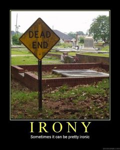 Irony-dead-end