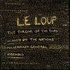 Le Loup - The Throne Of The Third Heaven Of The Nations' Millennium General Assembly
